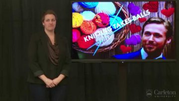 Thumbnail for: Ann Morneau (Women's and Gender Studies): Knitting Takes Balls (First Place)